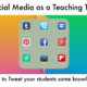 Use of the Internet and Social Media as a Teaching Tool