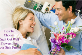 7 Ideas to Choose Right Get Well Flowers For Your Sick Friend!