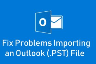 All-in-One Guide to Fix Problems While Importing an Outlook PST File