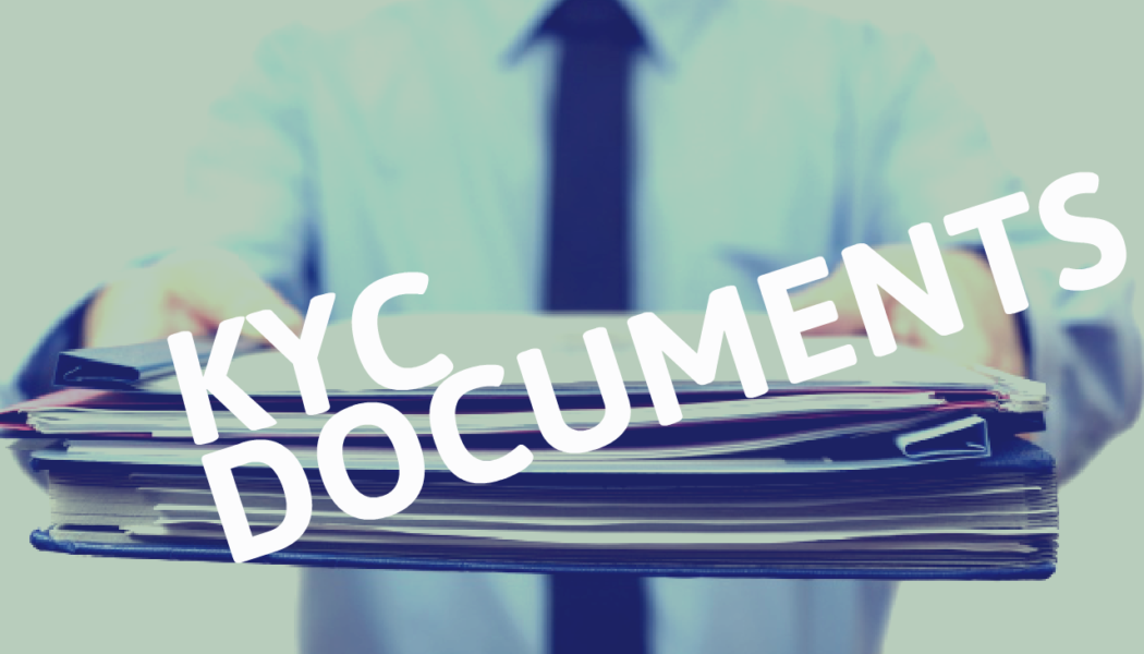 What are the Important KYC Documents?