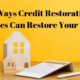 9 Ways Credit Restoration Services Can Restore Your Credit