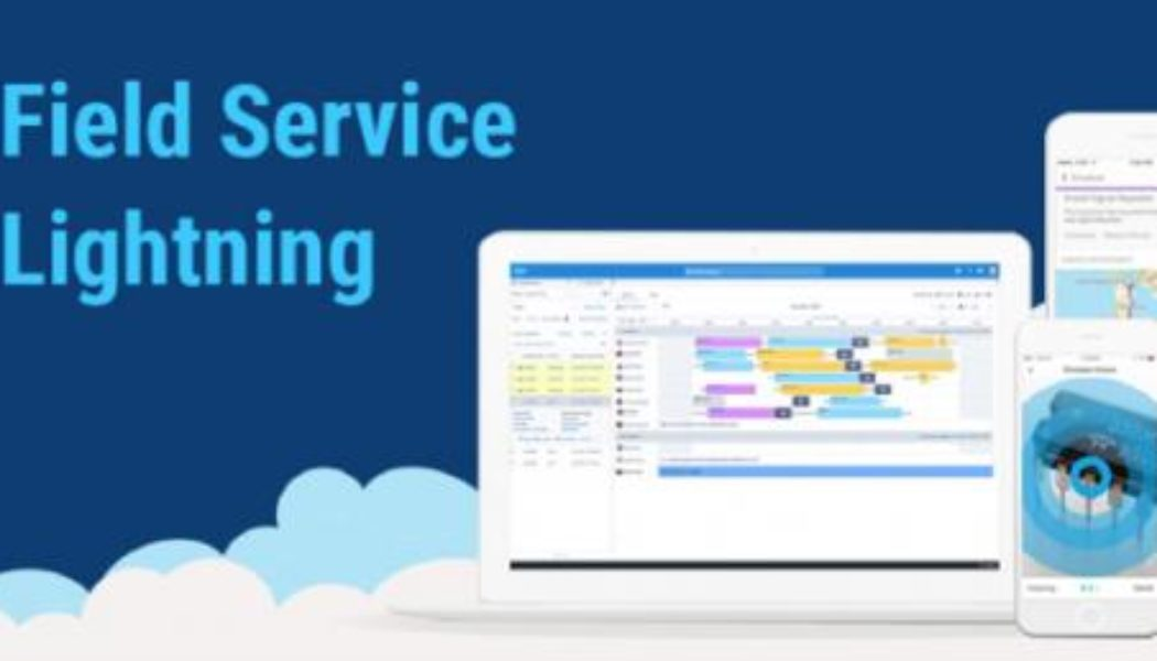 What is Salesforce Field Service Lightning?
