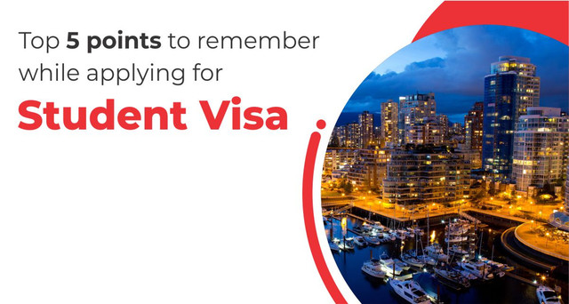 Top 5 points to remember while applying for student visa