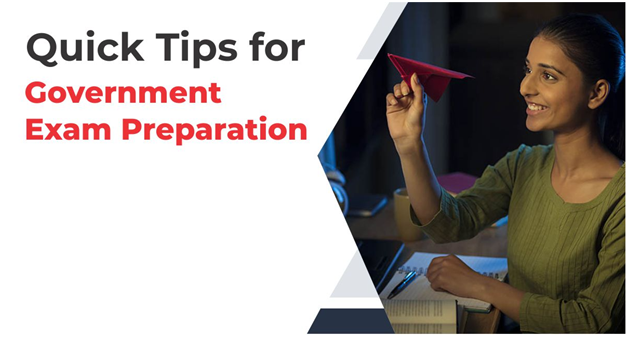 Quick Tips for Government Exam Preparation